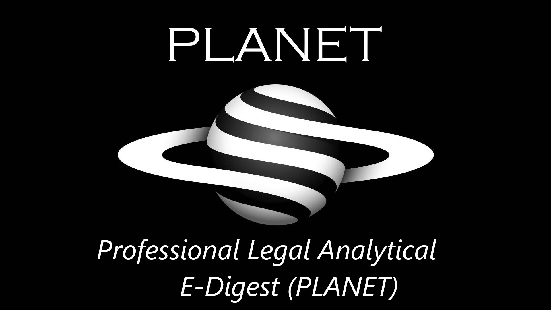 PLANET – Professional Legal Analytical E-Digest